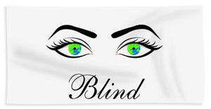 Blind - Beach Towel