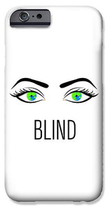 Blind - Phone Case