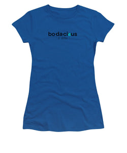 Bo-da-cious - Women's T-Shirt (Athletic Fit)