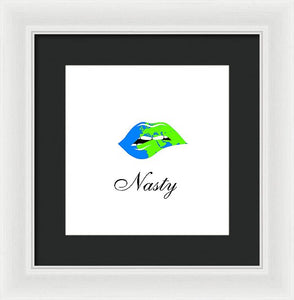Nasty - Framed Print
