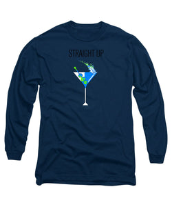 Straight Up - Long Sleeve T-Shirt