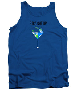Straight Up - Tank Top