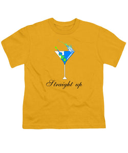 Straight Up - Youth T-Shirt