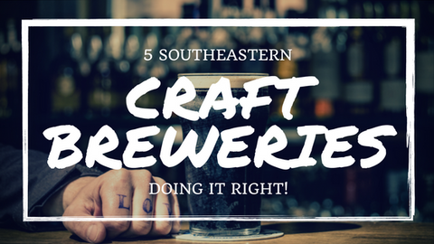 5 southeastern craft breweries doing it right