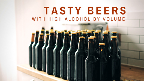 tasty beers with high alcohol by volume (abv)