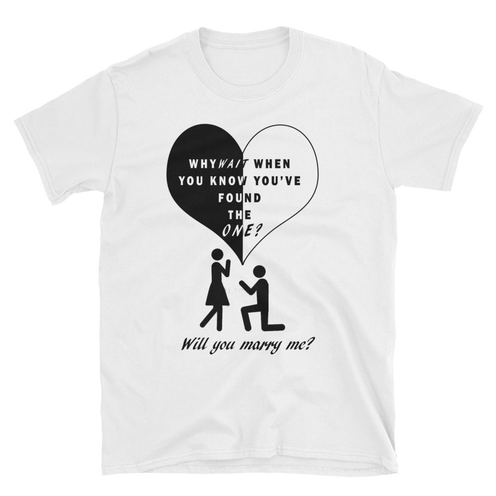 Why Wait? Short-Sleeve Unisex T-Shirt