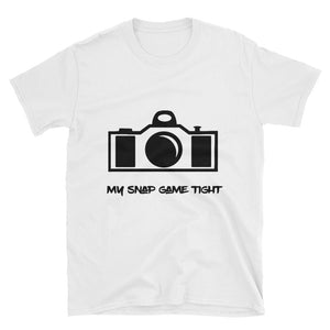 My snap game tight Short-Sleeve Unisex T-Shirt