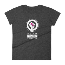 Fund Female Founders - 0.1 Limited Edition Women's T Shirt