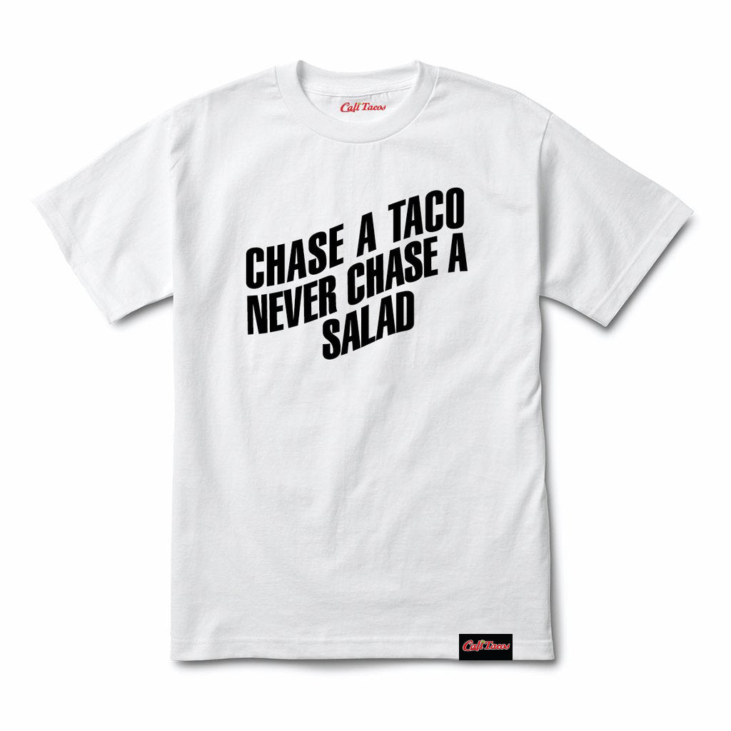 Chase a Taco Tee