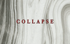 Collapse — 006. ALL GAVE OUT (NSFW)