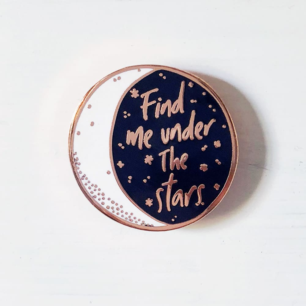 Custom Enamel Pin Find Me Under the Stars - Pins