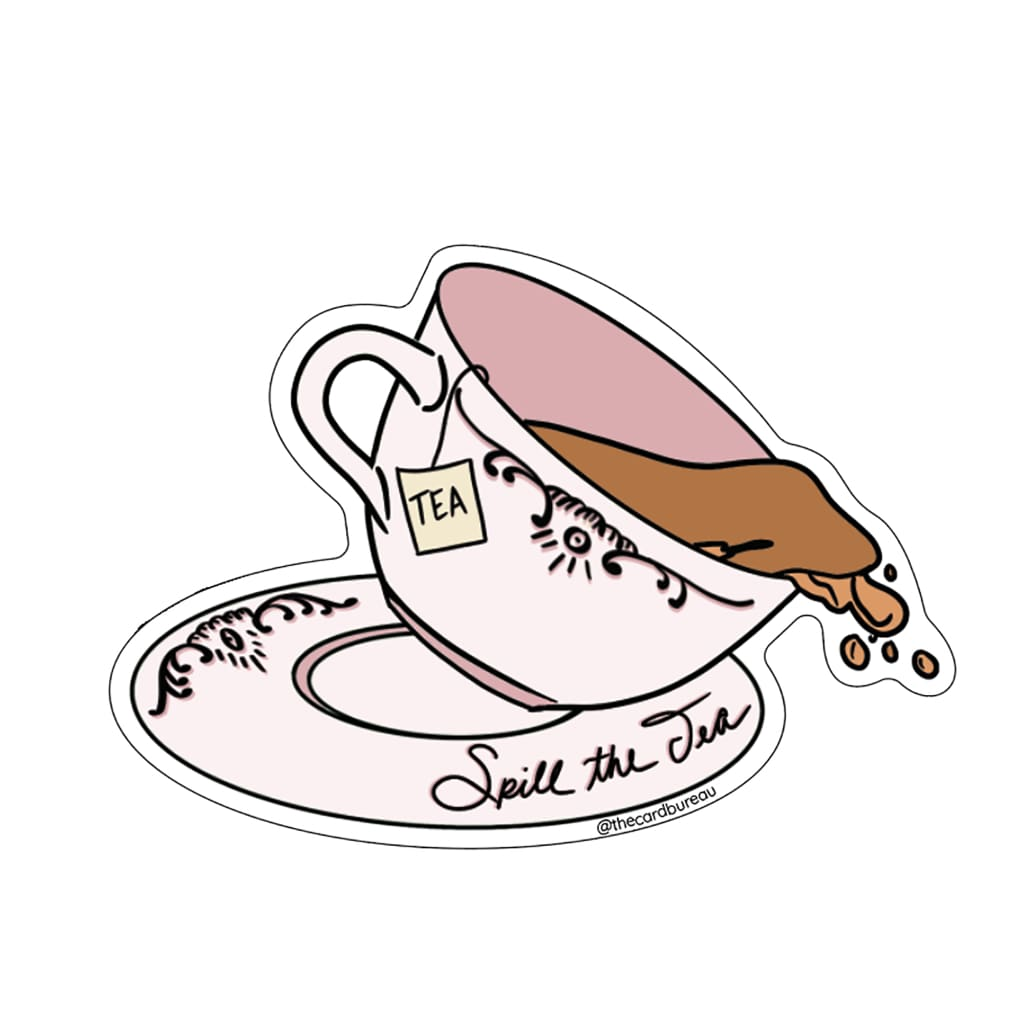 The Card Bureau - Spill The Tea Funny Sticker