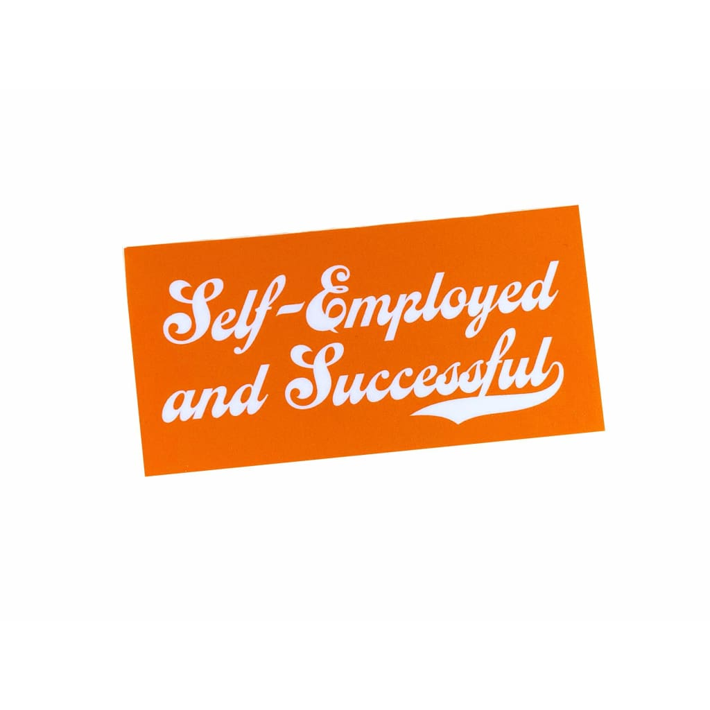 YEAHYELHSA - Self Employed & Successful Vinyl Sticker