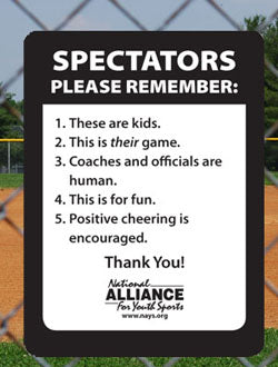 """Spectators Please Remember"" Fence Sign"