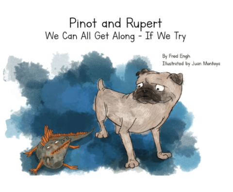 Pinot & Rupert, We Can All Get Along - If We Try