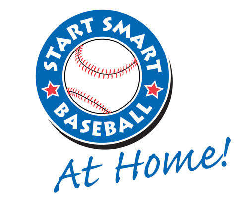 Start Smart Baseball at Home