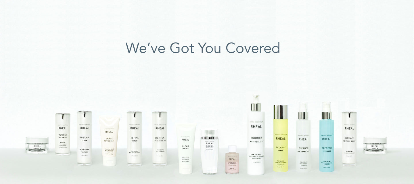 RHEAL Skincare - We've Got You Covered
