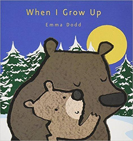When I Grow Up book by Emma Dodd