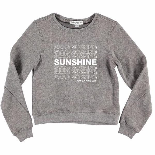 Tween good morning sunshine grey sweatshirt