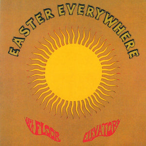 THE 13TH FLOOR ELEVATORS - Easter Everywhere (Vinyle) - International Artists