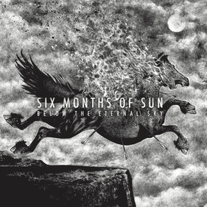 SIX MONTHS OF SUN - Below The Eternal Sky (Vinyle) - Cold Smoke
