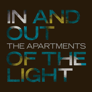 THE APARTMENTS - In And Out Of The Light (Vinyle)