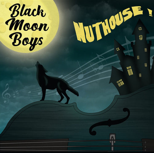 BLACK MOON BOYS - Nuthouse (Vinyle) - Rebel