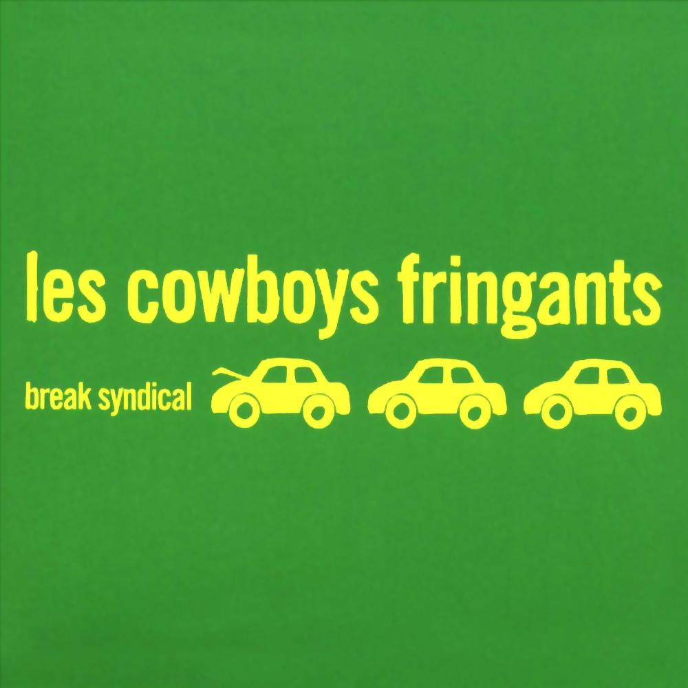 LES COWBOYS FRINGANTS -  Break Syndical (Vinyle) - La Tribu