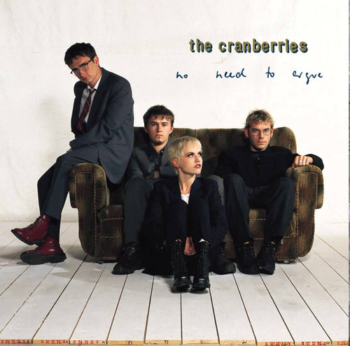 THE CRANBERRIES - No Need To Argue (Vinyle)