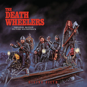 THE DEATH WHEELERS - Divine Filth (Vinyle)