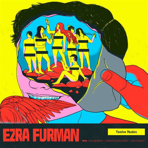 EZRA FURMAN - Twelve Nudes (Vinyle) - Bella Union