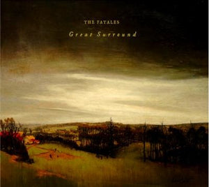 THE FATALES - Great Surround (CD) - Where Are My Records
