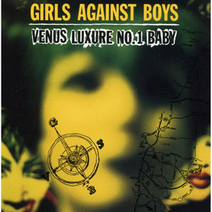 GIRLS AGAINST BOYS - Venus Luxure No.1 Baby (Vinyle)