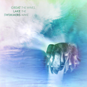 GREAT LAKE SWIMMERS - The Waves, The Wake (Vinyle) - Nettwerk