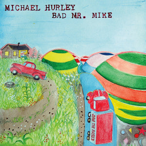 MICHAEL HURLEY - Bad Mr Mike (Vinyle) - Mississippi