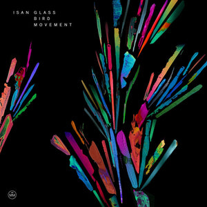 ISAN - Glass Bird Movement (Vinyle)