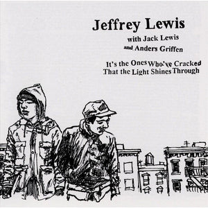 JEFFREY LEWIS - It's The Ones Who've Cracked That The Light Shines Through (Vinyle) - Don Giovanni