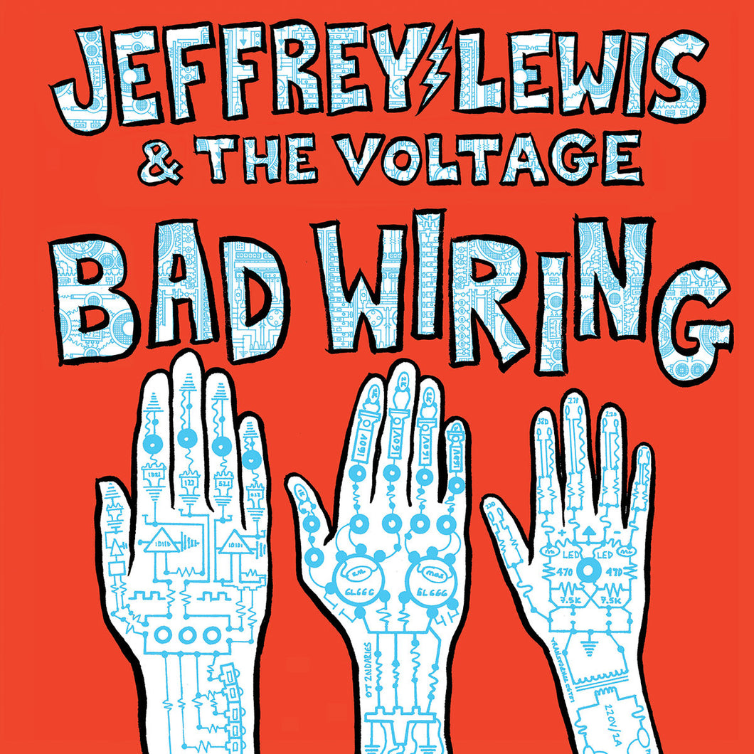 JEFFREY LEWIS & THE VOLTAGE - Bad Wiring (Vinyle) - Don Giovanni