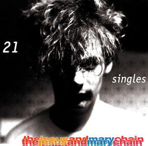 THE JESUS AND MARY CHAIN - 21 Singles 1984-1998 (Vinyle) - Warner Bros.