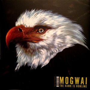 MOGWAI - The Hawk Is Howling (Vinyle) - Wall Of Sound