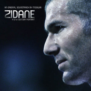 MOGWAI -  Zidane - A 21st Century Portrait - An Original Soundtrack (Vinyle) - PIAS/Rock action