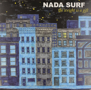 NADA SURF - The Weight Is A Gift (Vinyle) - Barsuk