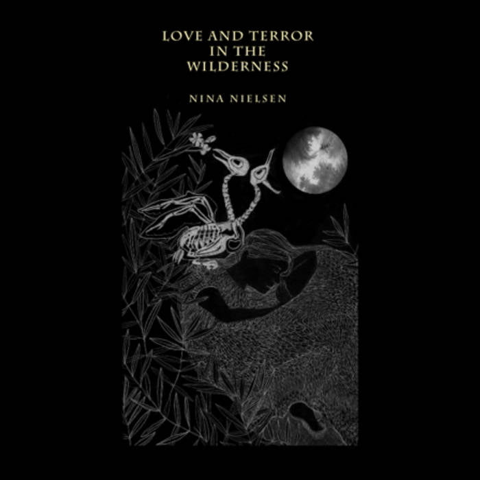 NINA NIELSEN - Love And Terror In The Wilderness  (Vinyle) - Biophon