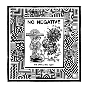 NO NEGATIVE - The Darkening Hour EP (Vinyle)