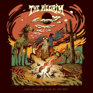THE PILGRIM - ...From The Earth To The Sky And Back (Vinyle)