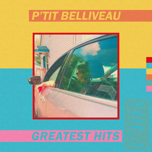 P'TIT BELIVEAU - Greatest Hits Vol.1 (Vinyle) - Bonsound