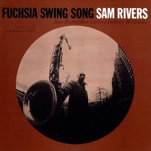 SAM RIVERS - Fuchsia Swing Song (Vinyle) - Blue Note