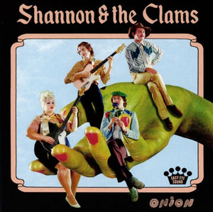 SHANNON & THE CLAMS - Onion (Vinyle) - Easy Eye Sound