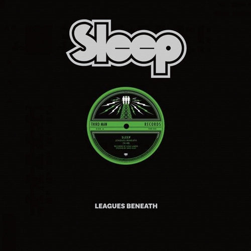 SLEEP - Leagues Beneath (Vinyle) - Third Man