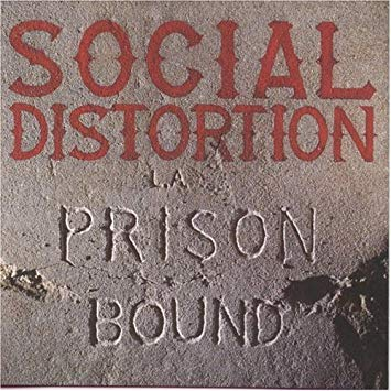 SOCIAL DISTORTION - Prison Bound (Vinyle) - The Bicycle Music Company